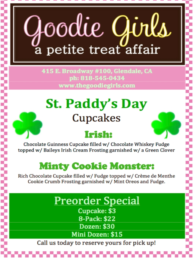 St. Patricks Day with Goodie Girls Cupcakes...